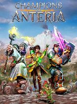 Buy Champions of Anteria Game Download