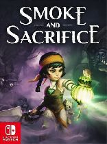 Buy Smoke and Sacrifice - Nintendo Switch Game Download