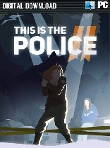 Buy This Is the Police 2 Game Download