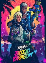 Buy Trials of the Blood Dragon Game Download